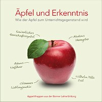 Äpfel und Erkenntnis. Wie der Apfel zum Unterrichtsgegenstand wird